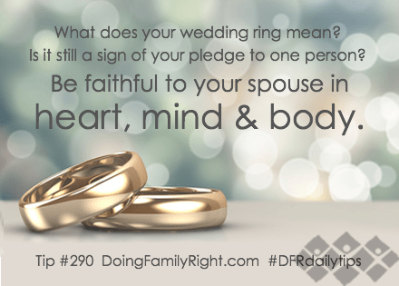 Dfr Tip 290 What Does Your Wedding Ring Mean Doing Family Right