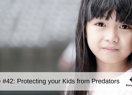 eZine #42_ Protecting your kids from Predators